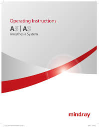 Anesthesia System – Mindray A5 – A3/A5 Operating Manual